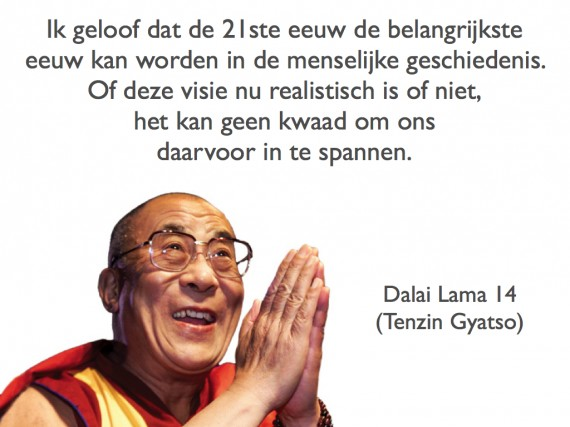 Dalai Lama Citaat Of Quote Ik Geloof Dat De 21ste Eeuw De